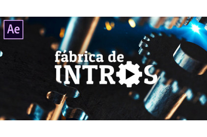 Fábrica de Intros - Motion Graphics